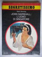 John Marshall l'uomo di SingaporeDenning MarkMondadorisegretissimo738 Nuovo