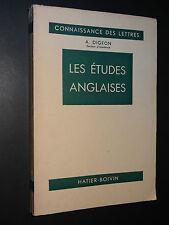LES ETUDES ANGLAISES - A. Digeon - 1947 - LITTÉRATURE - LINGUISTIQUE