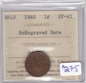 1940 REENGRAVED NEWFOUNDLAND 1 CENT COIN ICCS CERT EF-45