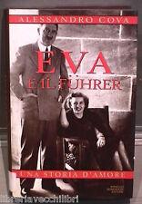 EVA E IL FUHRER Una storia d amore Alessandro Cova Mondadori Nazismo Biografia