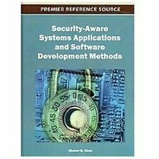 Security-Aware Systems Applications and Software Development Methods (2012,...