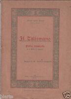 IL TALISMANO FIABA MUSICALE A. I. GENTILI 1924 PER I BAMBINI DI CARRARA
