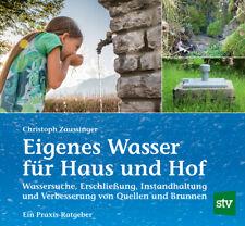 Eigenes Wasser für Haus und Hof Brunnen bauen bohren Wassersuche Speicher Buch