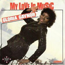 7inch GLORIA GAYNOR my love is music FRANCE 1978 EX+  (S1503)
