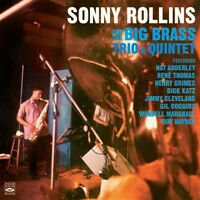 Sonny Rollins: SONNY ROLLINS AND THE BIG BRASS: TRIO & QUINTET (2 LPS ON 1 CD)