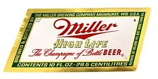 Miller Brewing Company MILLER HIGH LIFE foil beer label WI 10oz Small 4%-6% ABV