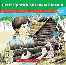 Kids fun paperback:If You Grew up with Abraham Lincoln,Ann McGovern-life 1840s