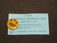 VINTAGE PINBACK BUTTON 1959 PHILADELPHIA FLOWER SHOW EXHIBITOR HORTICULTURAL SOC