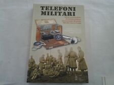 TELEFONI MILITARI DI CROMAROSSA/GIAMBARTOLOMEI/TAGLIABUE