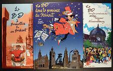 La BD à Bruxelles, Hainaut, Liège, Namur 2004-2006 Fiérain TL Comme neuf