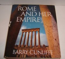 ROME AND HER EMPIRE by Barry Cunliffe