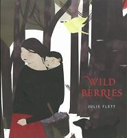 Wild Berries by Julie Flett (2013, Hardcover) in English and Cree