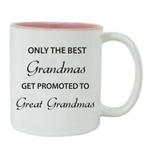 Only the Best Grandmas Get Promoted to Great Grandma Ceramic Coffee Mug, Pink