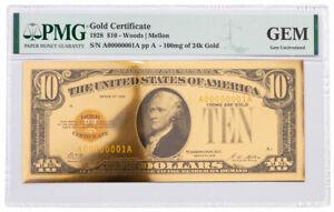 1928 $10 24KT Gold Certificate Commemorative PMG GEM Uncirculated