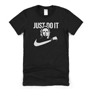 Just Do It Mike Myers Funny Tee TShirt Gift Idea For Him Men Husband Boyfriend