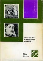 L'Invicibile Armada,Garrett Mattingly Trad Di Eladia Rossetto  ,Cde,1967