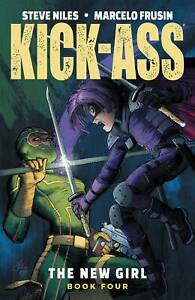 Kick-Ass by Mark Millar The New Girl Volume 4 Softcover Graphic Novel