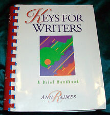 Keys for Writers : A Brief Handbook by Ann Raimes