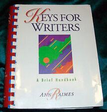 Keys for Writers : A Brief Handbook by Ann Raimes