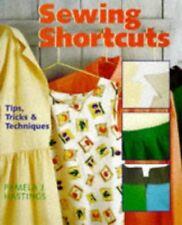 Sewing Shortcuts: Tips, Tricks & Techniques