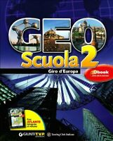 Geoscuola con atlante e espansione online Vol. 2: Giro D'Europa 9788809061668
