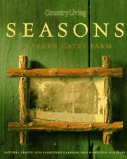 Country Living Seasons at Seven Gates Farm by Country Living