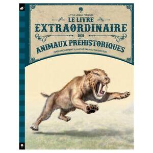 LE LIVRE EXTRAORDINAIRE DES ANIMAUX PREHISTORIQUES--LITTLE URBAN--