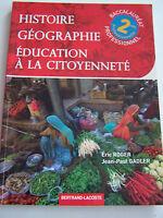 HISTOIRE GEOGRAPHIE EDUCATION A LA CITOYENNETE BAC PRO TRES BON ETAT .