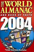 The World Almanac and Book of Facts 2004 (World Al
