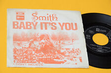 "THE SMITH 7"" I DON'T BELIEVE 1°ST ORIG ITALY 1969 EX TOP TOP RARE"