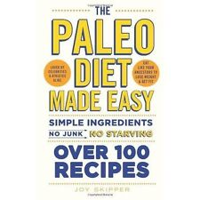The Paleo Diet Made Easy: Simple ingredients - no junk, no starving, 0600629325,