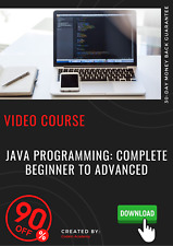 Java Programming: Complete Beginner to Advanced video training course tutorial