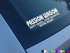 PASSION WAGON DAUGHTER INSIDE FUNNY CAR VAN STICKER ASTRA CORSA TRANSIT JAP VW