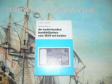 Mevius, J. en Lelivelt, F.G.: De Nederlandse bankbiljetten van 1814 tot heden 2e