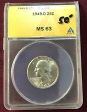 ANACS MS63 1949-D 25c Washington Quarter