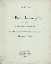 RARE EO N° SIGNÉE CHIMOT JEAN DE TINAN + ÉDOUARD CHIMOT : LA PETITE JEANNE PÂLE