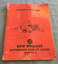 New Holland Automatic Pick-Up Baler Model No.77 Repair Parts List - C2802