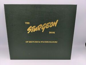 The Sturgeon Book of Sketches and Watercolours Signed Limited Edition