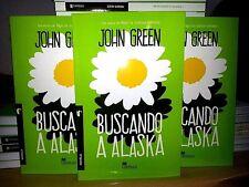 Buscando a Alaska Jhon Green Novela Destino Ficción Literatura Paperback Spanish