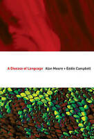 Disease of Language, A by Campbell, Eddie,Moore, Alan, NEW Book, FREE & FAST Del