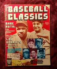 BASEBALL Classics Magazine Summer 1979 Babe Ruth Willy Mays Lou Gehrig