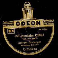 GEORGES BOULANGER ORCH. Die launische Polka / Die verliebte Geige   78rpm  S6113