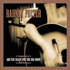 ~COVER ART MISSING~ Foster, Radney CD Are You Ready for the Big Show Extra track