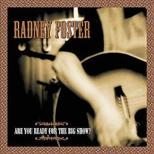 CD: Are You Ready for the Big Show? SEALED MINT Radney Foster -2001, DualtoNE