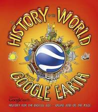 A History of the World with Google Earth - New Book Penny Worms