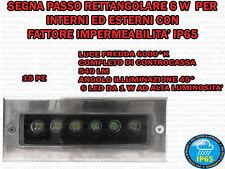 15 FARETTI INCASSO LED 6 W INTERNO/ESTERNO SEGNA PASSO RETTANGOLARE PARETE IP 65