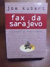 Joe Kubert FAX DA SARAJEVO Una storia di sopravvivenza 1999 – Alessandro Editore