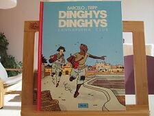 DINGHYS DINGHYS EO1984 TBE/TTBE LANNAPURNA CLUB BARCELO TRIPP