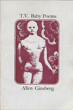 Allen Ginsberg. T.V. Baby Poems. Cape Goliard Press, 1968 (Beat)