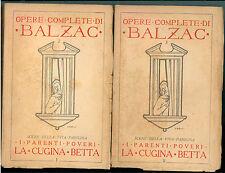 BALZAC ONORATO I PARENTI POVERI LA CUGINA BETTA CORBACCIO 1928 OPERE 2 3